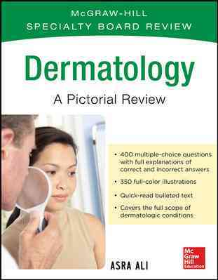 McGraw-Hill Specialty Board Review Dermatology By Ali, Asra