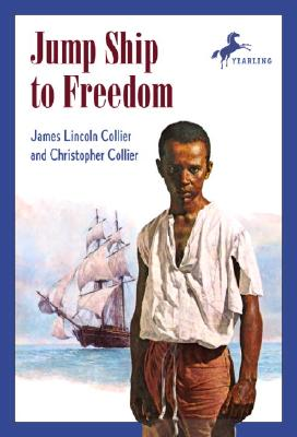 Jump Ship to Freedom By Collier, James Lincoln