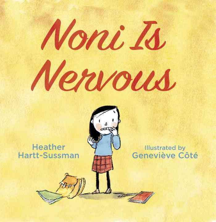 Noni Is Nervous By Hartt-sussman, Heather/ Cote, Genevieve (ILT)